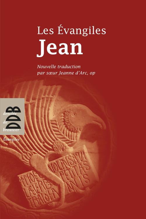 LES EVANGILES ; Jean