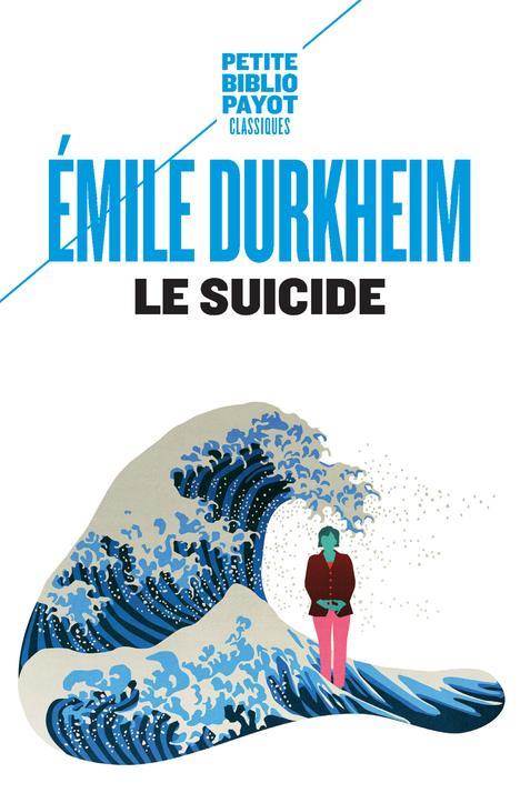 LE SUICIDE DURKHEIM E