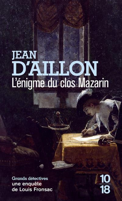 AILLON, JEAN D' - L'ENIGME DU CLOS MAZARIN