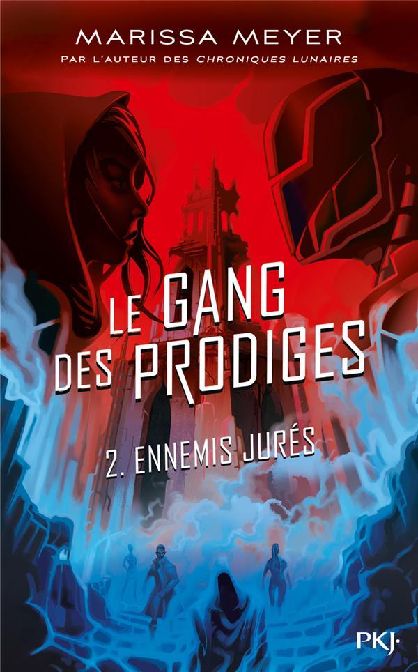 Le Gang Des Prodiges T.2