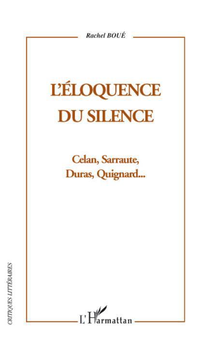 L'Eloquence du silence