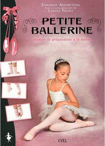 Petite ballerine ; manuel de préparation à la danse
