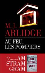 Vente EBooks : Au feu, les pompiers  - M. J. Arlidge