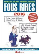Vente EBooks : Fous rires 2016  - Frédéric Pouhier - François Jouffa