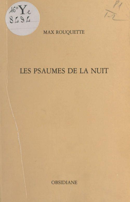 Les Psaumes de la nuit / «Los Saumes de la nuoch»