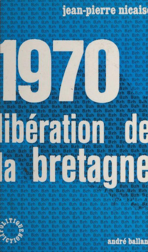 1970, libération de la Bretagne