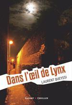 Vente EBooks : Dans l'oeil de lynx  - Laurent QUEYSSI