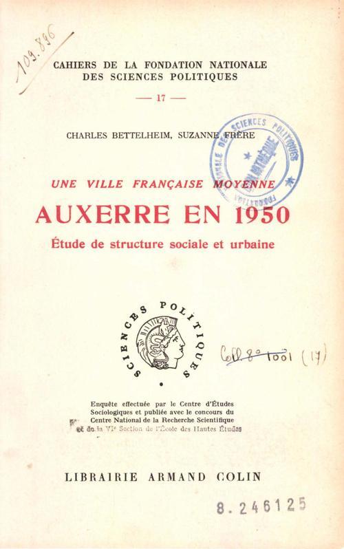 Une ville française moyenne ; Auxerre en 1950 ; étude de structure sociale et urbaine