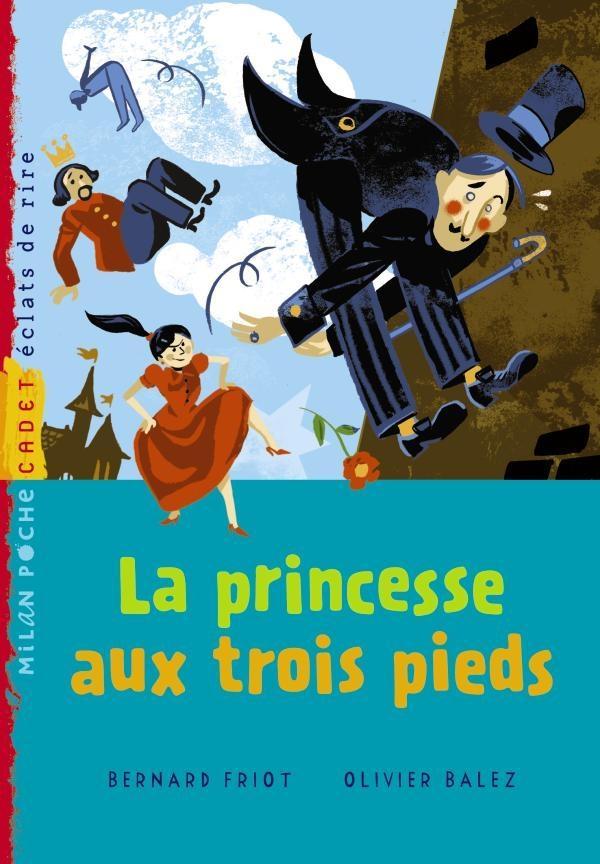 La princesse aux trois pieds