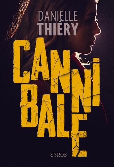 THIERY, DANIELLE - CANNIBALE