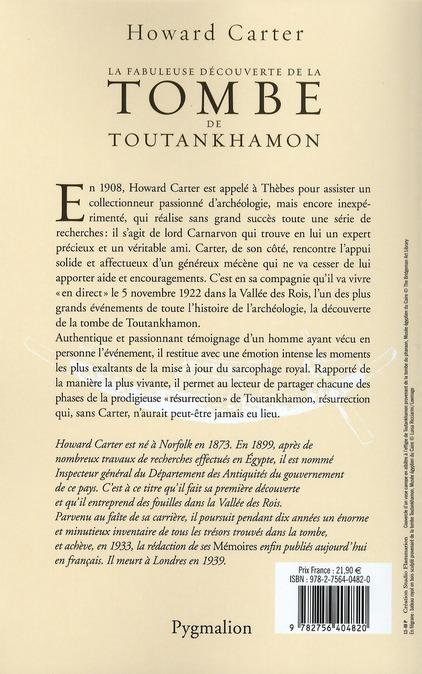 La fabuleuse decouverte de la tombe de Toutankhamon