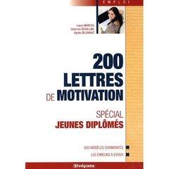 200 Lettres De Motivation ; Special Jeunes Diplomes