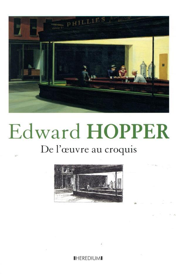Edward Hopper ; de l'oeuvre au croquis
