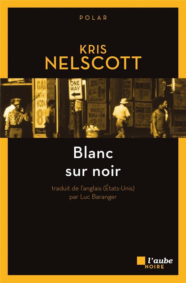 NELSCOTT KRIS - BLANC SUR NOIR