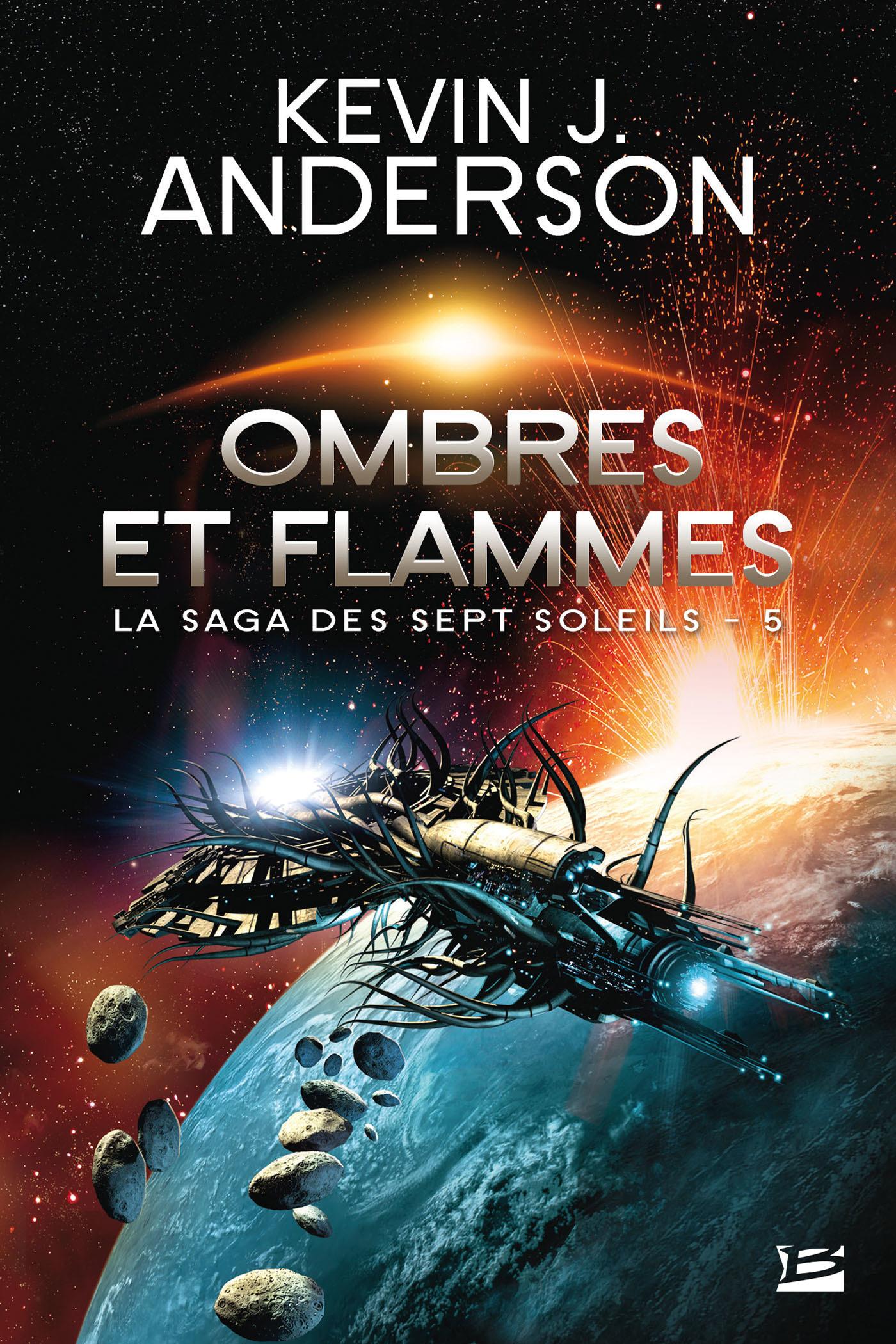 La saga des sept soleils T.5 ; ombres et flammes