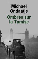 Vente Livre Numérique : Ombres sur la Tamise  - Michael Ondaatje