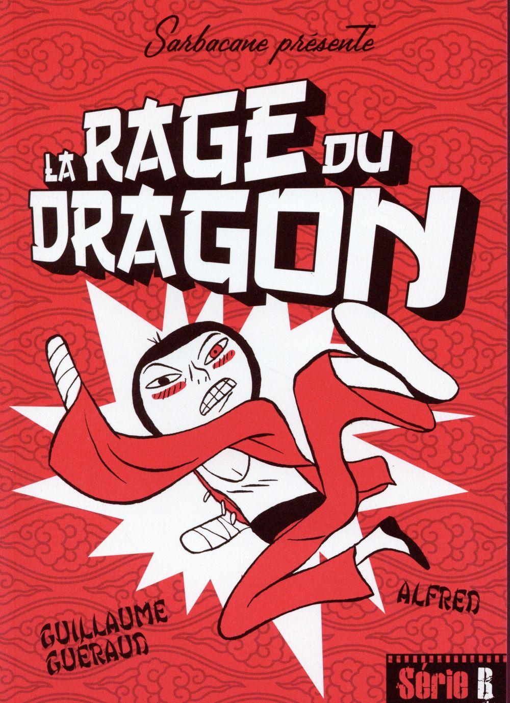 La rage du dragon