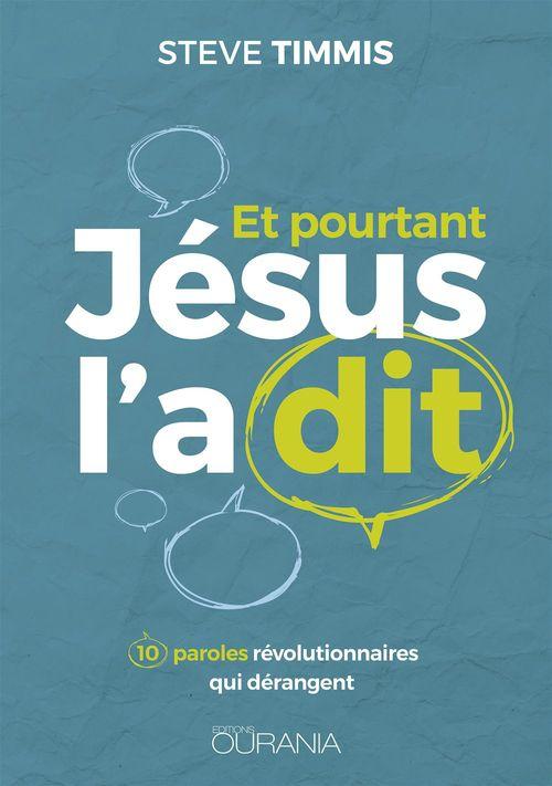 Et pourtant Jésus l'a dit