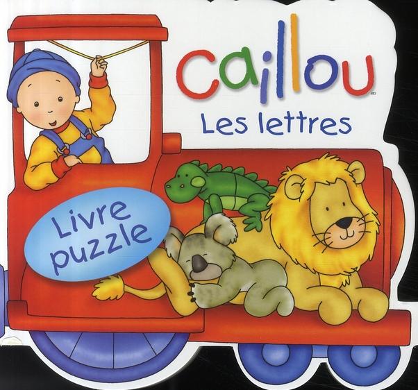 Caillou Les Lettres ; Livre Puzzle