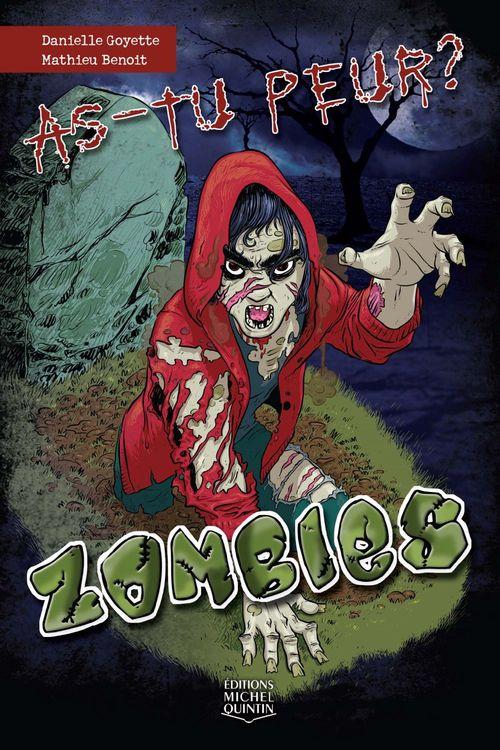 As-tu peur ? ; zombies