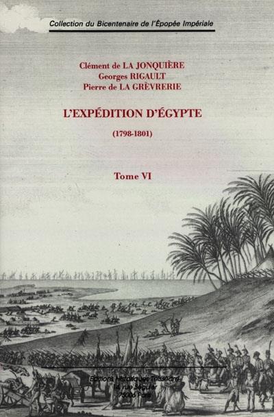 L'expédition d'Egypte t.6 ; 1798-1801