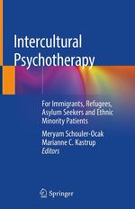 Intercultural Psychotherapy  - Meryam Schouler-Ocak - Marianne C. Kastrup