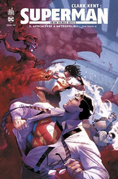 Clark Kent : Superman T.5 ; apocalypse à métropolis I