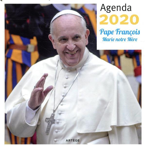 AGENDA 2020 PAPE FRANCOIS - MARIE NOTRE MERE