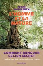 Vente Livre Numérique : L'Homme et la nature  - Peter Wohlleben