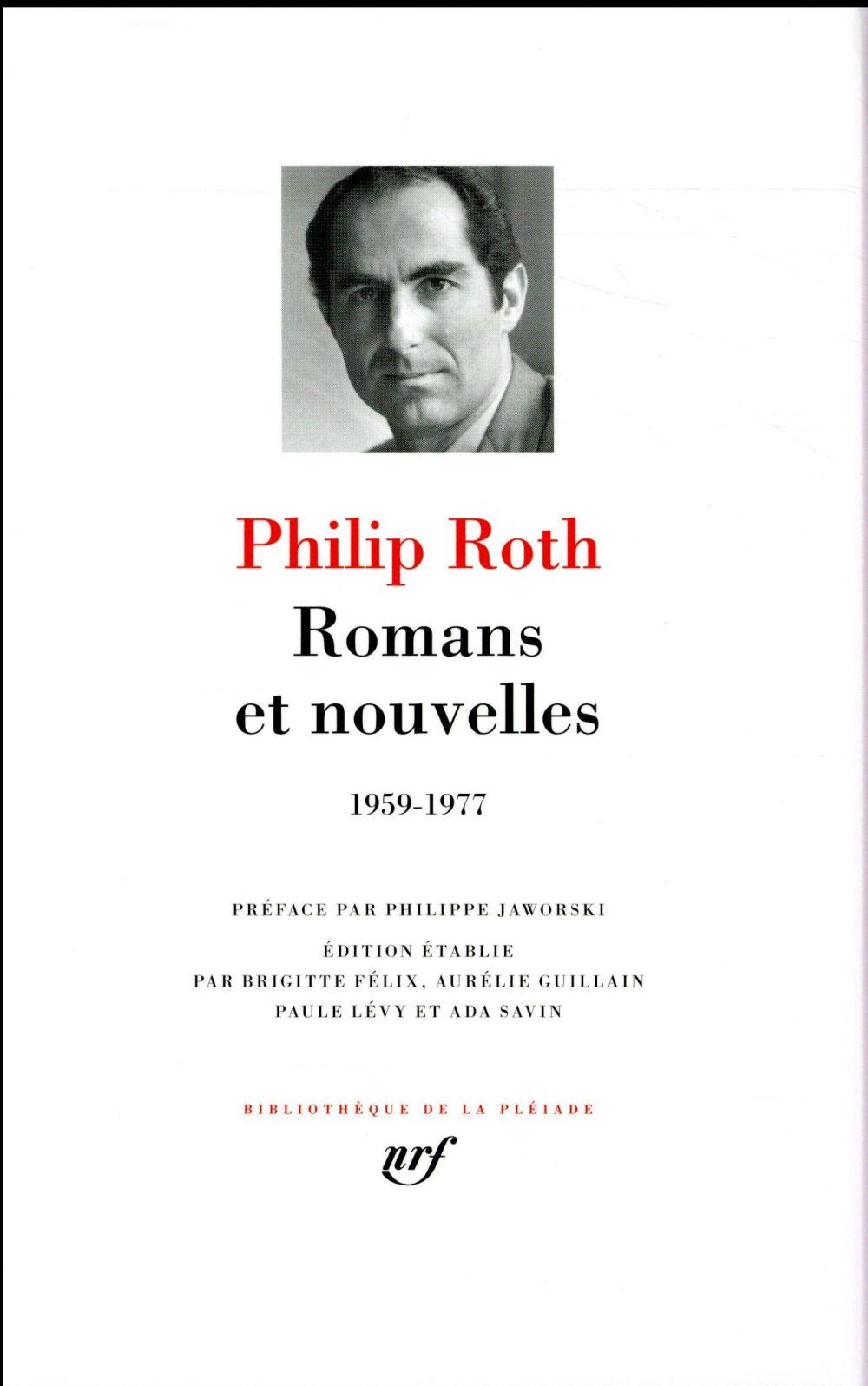 Romans et nouvelles ; 1959-1977