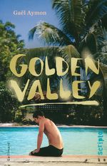 Vente EBooks : Golden Valley  - Gaël AYMON