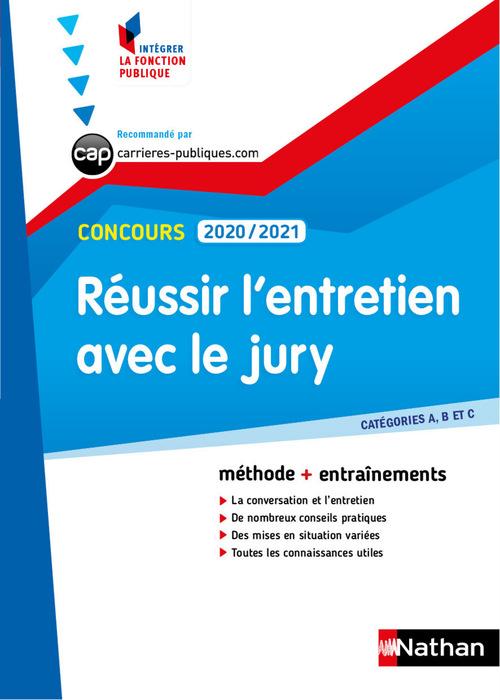 réussir l'entretien avec le jury ; catégories A, B, C (édition 2020/2021)