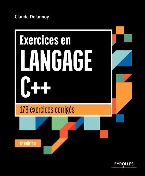 Exercices en langage C++ (4e édition)
