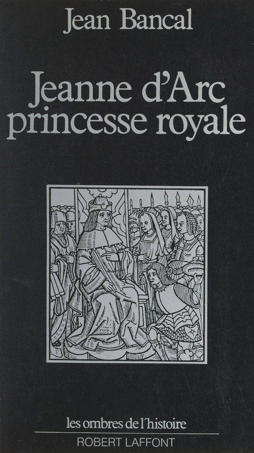 Jeanne d'Arc, princesse royale
