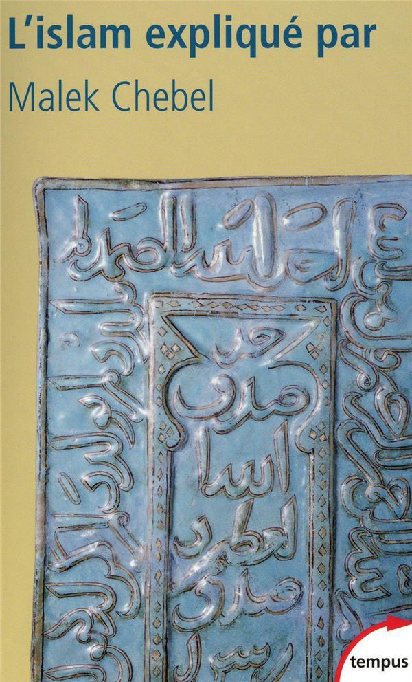 L'Islam explique par Malek Chebel