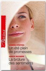 Vente EBooks : Un été plein de promesses - La brûlure des sentiments  - Janice Maynard - Sandra Steffen
