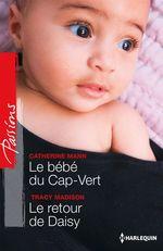 Vente EBooks : Le bébé du Cap-Vert - Le retour de Daisy  - Tracy Madison - Catherine Mann