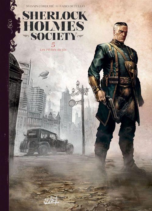 Sherlock Holmes Society T05  - Sylvain Cordurié  - Fabio Detullio