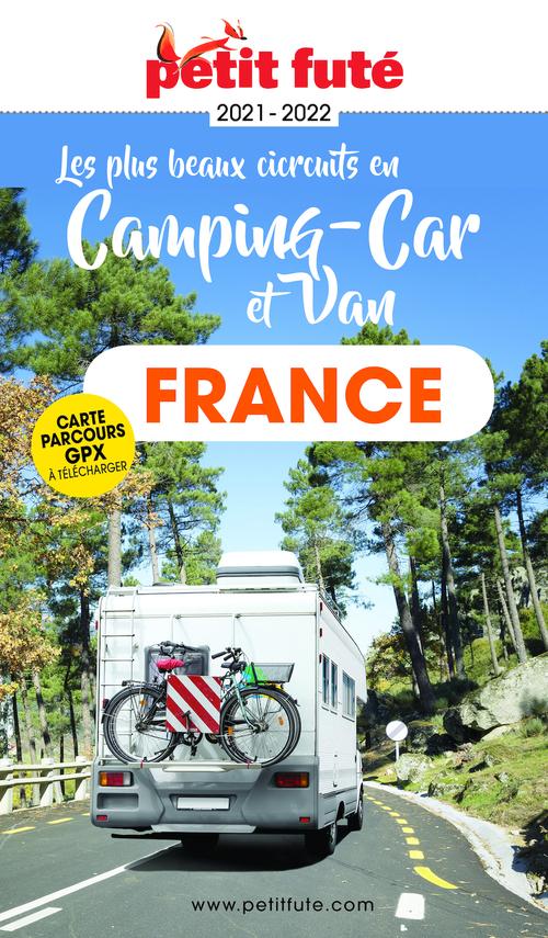 GUIDE PETIT FUTE ; THEMATIQUES ; France en camping car et van (édition 2021)