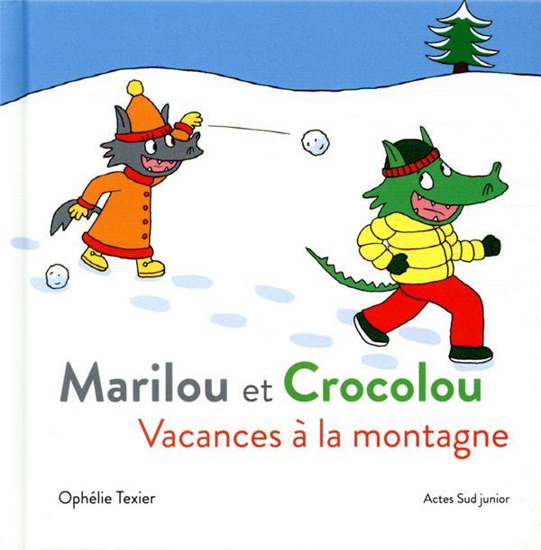 MARILOU ET CROCOLOU  -  VACANCES A LA MONTAGNE TEXIER, OPHELIE