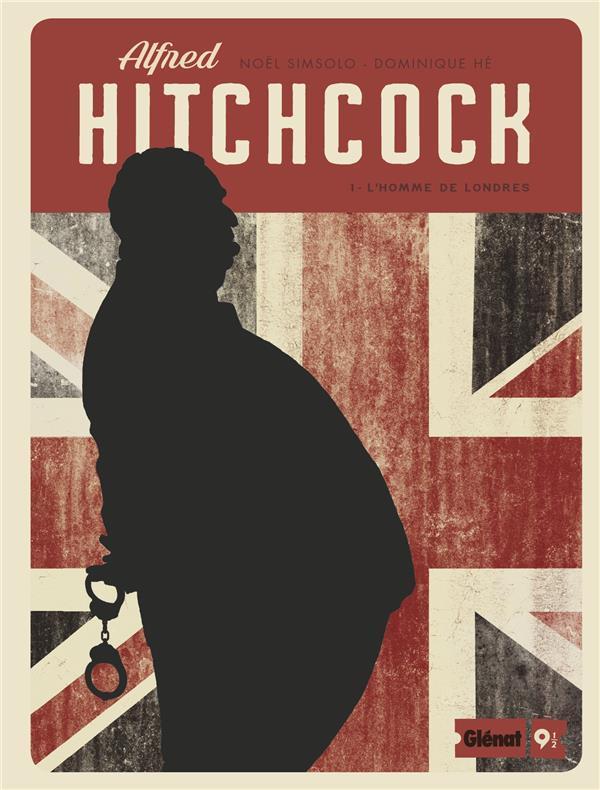 Alfred Hitchcock t.1 ; l'homme de Londres