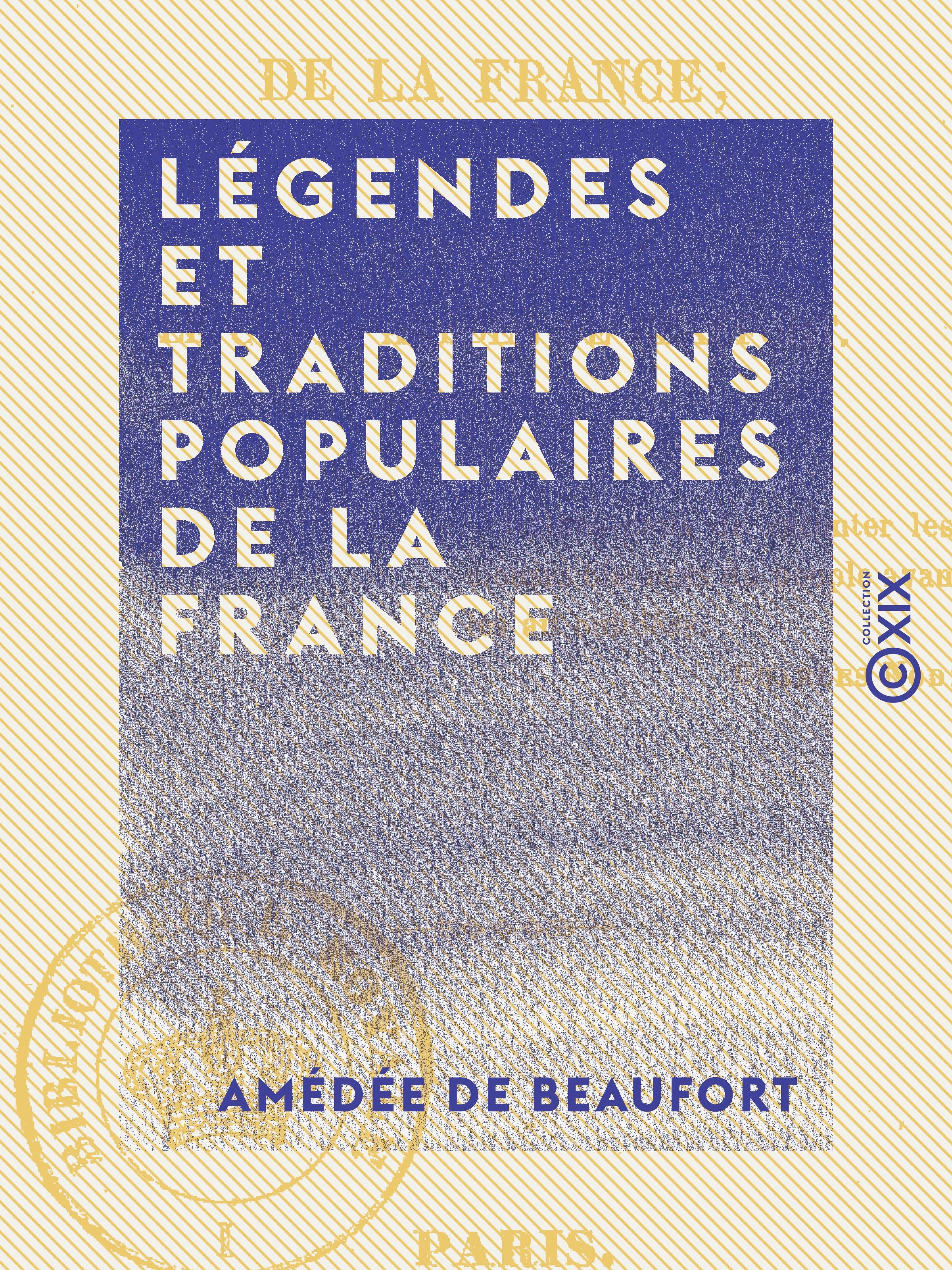 Légendes et Traditions populaires de la France