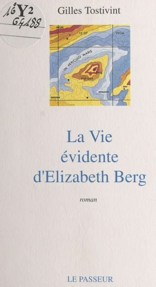 La vie evidente d'elisabeth berg
