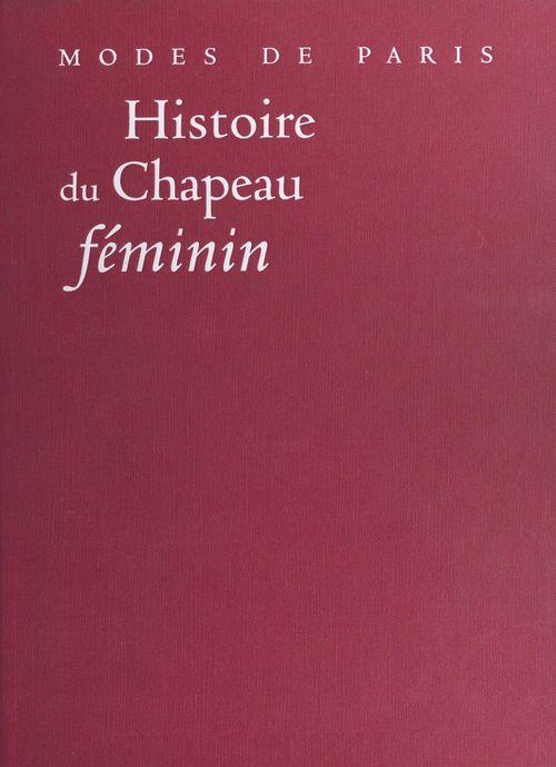 Histoire du chapeau feminin