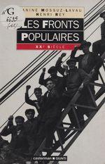 Les fronts populaires  - Janine MOSSUZ-LAVAU - Henri REY