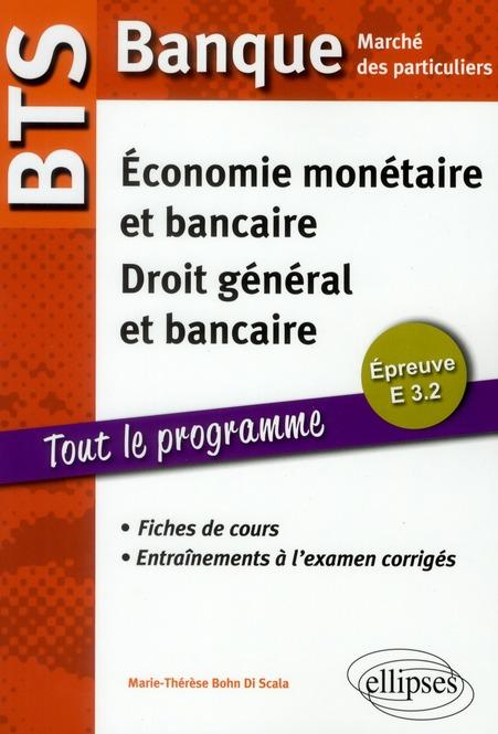 Bts Banque Marche Des Particuliers Economie Monetaire & Bancaire Droit General & Bancaire Eprv.E3.2