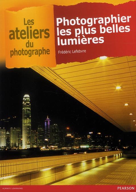 photographier les plus belles lumières
