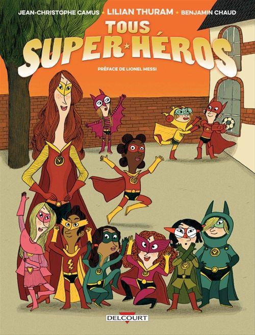 Tous super-héros T.1
