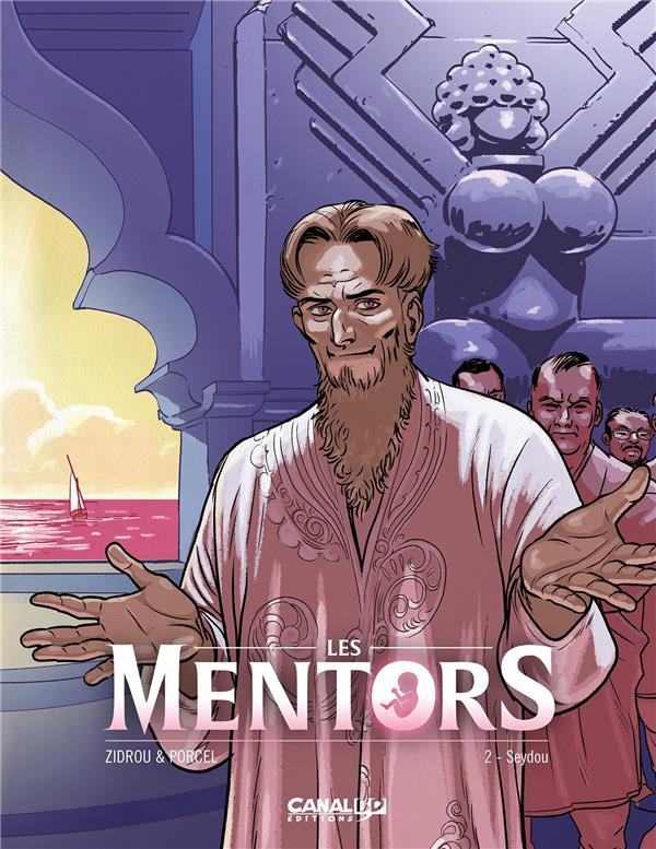 Les Mentors T.2 ; Seydou