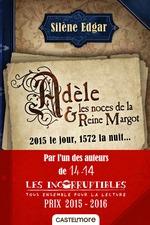 Vente EBooks : Adèle et les noces de la reine Margot  - Silène Edgar